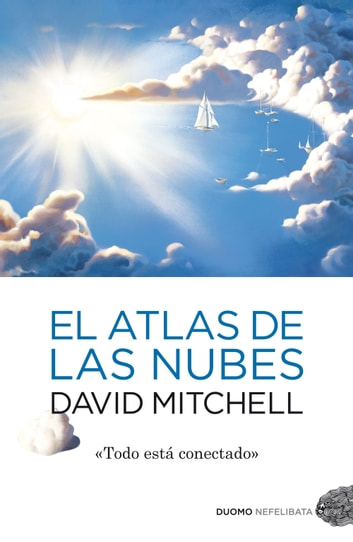 El atlas de las nubes ebook by David Mitchell