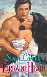 Sweet Lullaby ebook by Lorraine Heath