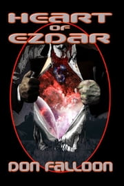 Heart of Ezdar ebook by Don Falloon