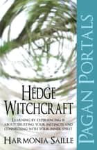 Pagan Portals - Hedge Witchcraft ebook by