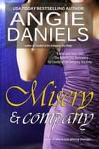 Misery & Company ebook by Angie Daniels