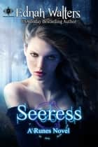 Seeress - A Runes Novel ebook by