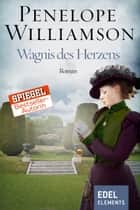 Wagnis des Herzens ebook by Penelope Williamson, Manfred Ohl, Hans Sartorius