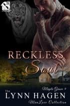 Reckless Soul ebook by Lynn Hagen
