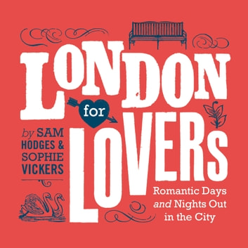 London for Lovers ebook by Sam Hodges,Sophie Vickers