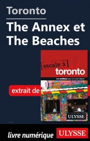 Toronto - The Annex et The Beaches ebook by Collectif Ulysse