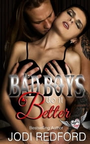 Bad Boys Do It Better - Inked & Kinked, #2 電子書籍 by Jodi Redford
