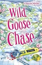 Wild Goose Chase ebook by Terri Thayer