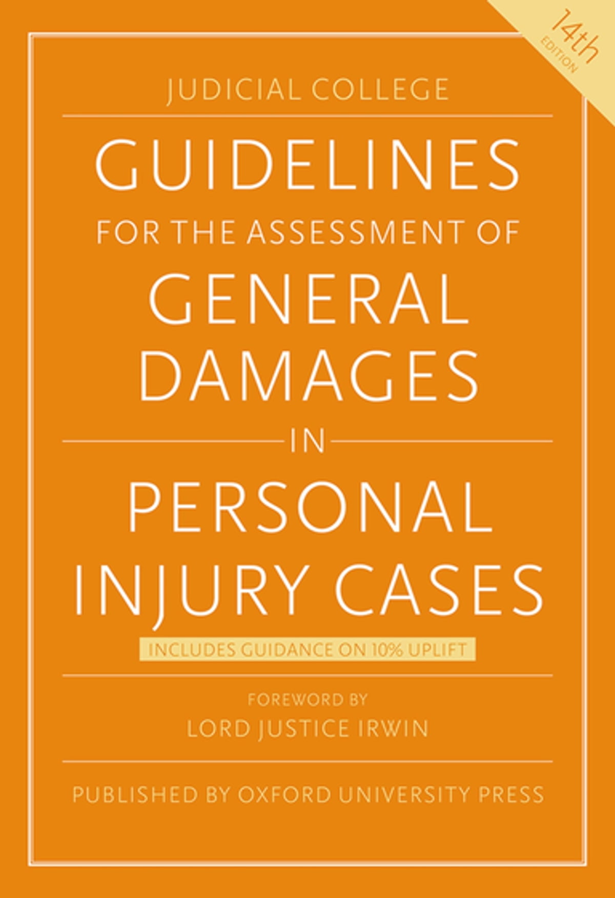Guidelines for the Assessment of General Damages in Personal Injury Cases  eBook by Judicial College - 9780192545817 | Rakuten Kobo