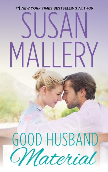 Good Husband Material ebook by Susan Mallery