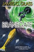 Branegate ebook by James C. Glass