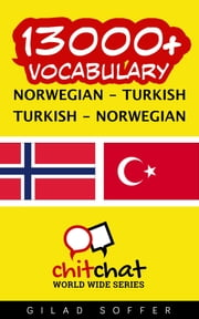 13000+ Vocabulary Norwegian - Turkish ebook by Gilad Soffer