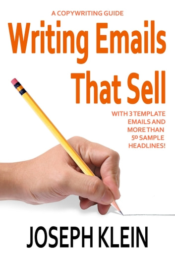 Writing Emails that Sell ebook by Joseph Klein