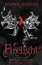 Firelight eBook by Sophie Jordan