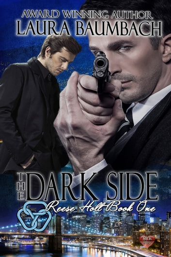 Reese Holt: The Dark Side ebook by Laura Baumbach