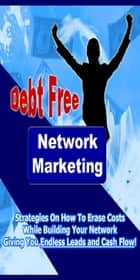 Deft Free Network Marketing ebook by Fran Brown