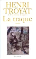 La traque ebook by Henri Troyat