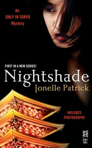 Nightshade - An Only In Tokyo Mystery (InterMix) ebook by Jonelle Patrick