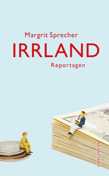 Irrland - Reportagen eBook by Margrit Sprecher