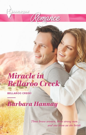 Miracle in Bellaroo Creek ebook by Barbara Hannay