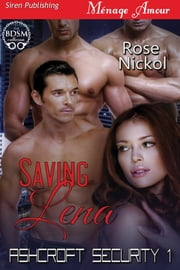 Saving Lena ebook by Rose Nickol