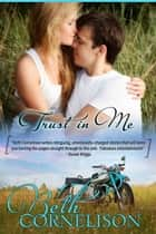 Trust in Me ebook by Beth Cornelison