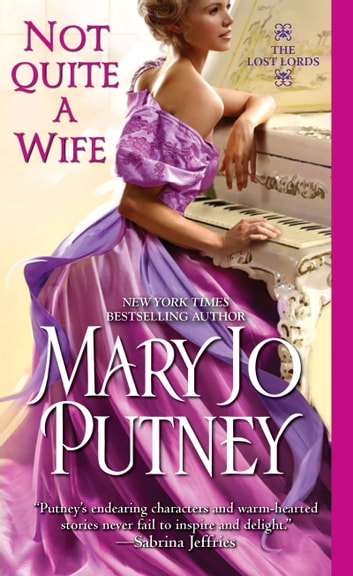 Not Quite a Wife ebook by Mary Jo Putney