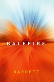 Balefire ebook by Barrett