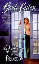 The Viscount in Her Bedroom ebook by Gayle Callen