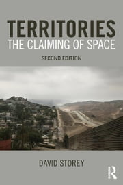 Territories - The Claiming of Space ebook by David Storey
