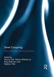 Street Computing - Urban Informatics and City Interfaces ebook by Kobo.Web.Store.Products.Fields.ContributorFieldViewModel