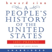 A People's History of the United States - 1492 to Present audiobook by Howard Zinn