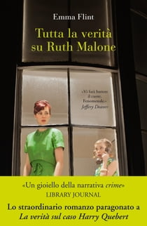 Tutta la verità su Ruth Malone eBook by Emma Flint