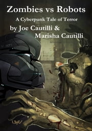 Zombies vs Robots ebook by Joseph Cautilli,Marisha Cautilli