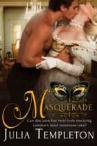 Masquerade ebook by Julia Templeton