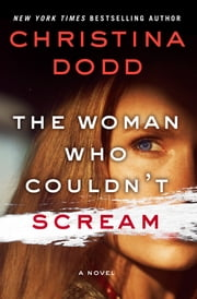 The Woman Who Couldn't Scream ebook by Christina Dodd