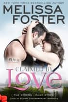 Claimed by Love (Love in Bloom: The Ryders) - Duke Ryder ebook by