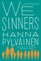 We Sinners - A Novel ebook by Hanna Pylväinen