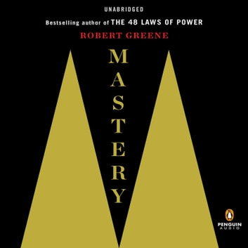 Mastery audiobook by Robert Greene