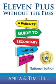 Eleven Plus without the Fuss - National Edition ebook by Anita Hill,Tim Hill