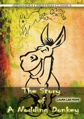 The Story Of A Nodding Donkey ebook by Laura Lee Hope