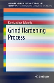Grind Hardening Process ebook by Konstantinos Salonitis