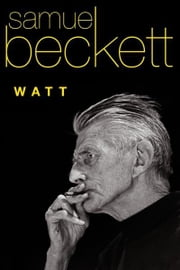 Watt ebook by Samuel Beckett