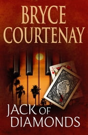 Jack Of Diamonds ebook by Bryce Courtenay