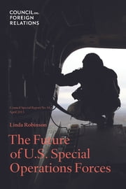 The Future of U.S. Special Operations Forces ebook by Linda Robinson