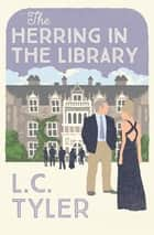 The Herring in the Library ebook by L C Tyler