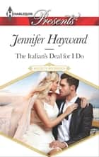 The Italian's Deal for I Do ebook by Jennifer Hayward