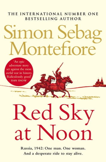 Red Sky at Noon ebook by Simon Sebag Montefiore
