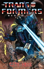 Transformers: Classics - Best of UK - City of Fear ebook by Simon Furman, Will Simpson, Jeff Anderson, Geoff Senior