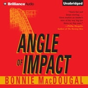 Angle of Impact audiobook by Bonnie MacDougal